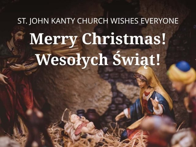 Merry Christmas and Wesołych Świąt from St. John Kanty Parish