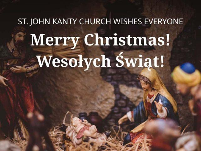 Merry Christmas and Wesołych Świąt from St. John Kanty Parish