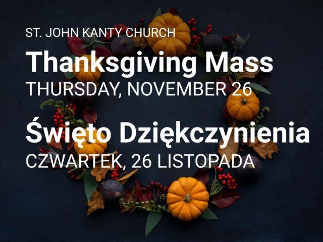 Thanksgiving Mass — Święto Dziękczynienia